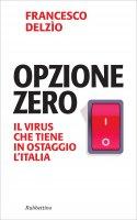Opzione zero - Francesco Delzio