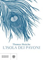 L' isola dei pavoni - Hettche Thomas