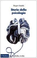Storia della psicologia - Smith Roger