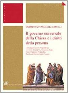 Copertina di 'Il governo universale della Chiesa e i diritti della persona'