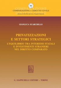 Copertina di 'Privatizzazioni e settori strategici'