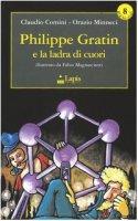 Philippe Gratin e la ladra di cuori - Comini Claudio, Minneci Orazio