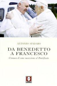 Copertina di 'Da Benedetto a Francesco'