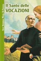Il Santo delle vocazioni