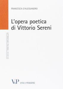 Copertina di 'L'opera poetica di Vittorio Sereni'