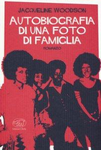 Copertina di 'Autobiografia di una foto di famiglia'