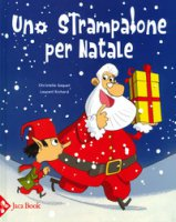 Uno strampalone per Natale - Saquet Richard