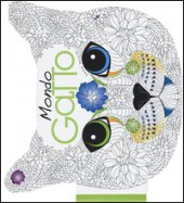 Mondo gatto. Colouring book - Muzio Sara
