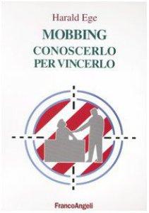 Copertina di 'Mobbing. Conoscerlo per vincerlo'