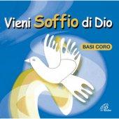 Vieni soffio di Dio - Basi Coro - Francesco Buttazzo