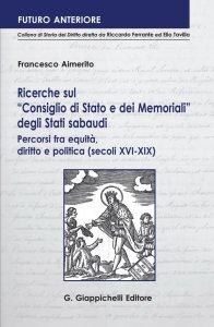 Copertina di 'Ricerche sul 'Consiglio di Stato e dei Memoriali' degli Stati sabaudi.'