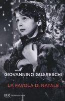 La favola di Natale - Guareschi Giovanni