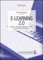 E-Learning 2.0. Il futuro dell'apprendimento in rete, tra formale e informale