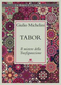 Copertina di 'Tabor. Il mistero della Trasfigurazione'
