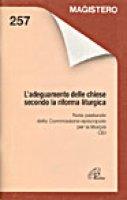 L'adeguamento delle Chiese secondo la riforma liturgica. Nota pastorale - Comm.Episc.CEI per la Liturgia