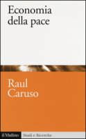 Economia della pace - Caruso Raul