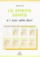 Lo Spirito Santo e i suoi sette doni - Lupi Remo