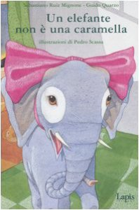 Copertina di 'Un elefante non è una caramella'