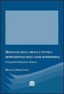 Copertina di 'Risultato della prova e tecnica motivazionale nelle cause matrimoniali'