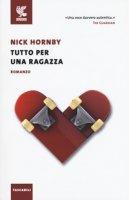 Tutto per una ragazza - Hornby Nick