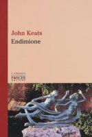 Endimione. Testo inglese a fronte - Keats John