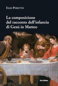 Copertina di 'La composizione del racconto dell'infanzia di Gesù in Matteo'