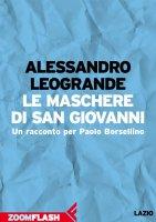 Le maschere di San Giovanni - Alessandro Leogrande