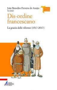 Copertina di 'Dis-ordine francescano'