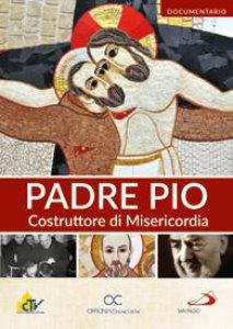 Copertina di 'Padre Pio Costruttore di Misericordia'