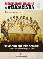 «Rimanete nel mio amore» - Abbazia Mater Ecclesiae (Isola di San Giulio)