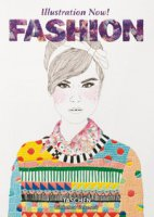 Illustration now! Fashion. Ediz. italiana, spagnola e portoghese - Wiedemann Julius