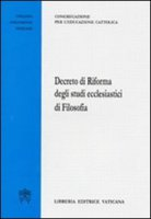 Decreto di riforma degli studi ecclesiastici di filosofia - Congregazione per l'Educazione Cattolica