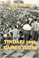 Tindari 1956. Riapre il teatro - Calabria Nicola