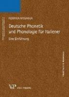 Deutsche Phonetik und Phonologie für Italiener. Eine Einführung - Federica Missaglia