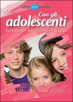 Con gli adolescenti - Umberto De Vanna