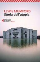 Storia dell'utopia - Mumford Lewis