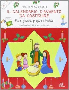 Copertina di 'Il calendario d'Avvento da costruire'