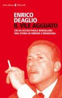 Il vile agguato - Enrico Deaglio