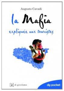 Copertina di 'La mafia spiegata ai turisti. Ediz. francese'