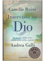 Intervista su Dio - Camillo Ruini, Andrea Galli
