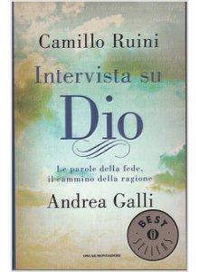 Intervista su Dio di Camillo Ruini
