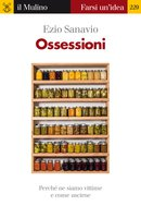 Ossessioni - Ezio Sanavio