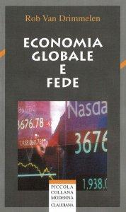 Copertina di 'Economia globale e fede'