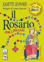 Il rosario con i piccoli - Levivier Juliette