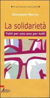 La solidarietà - Giovanni Nervo