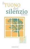 Il tuono del silenzio - Fornara Roberto