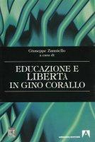 Educazione e libertà di Gino Corallo - Zanniello Giuseppe