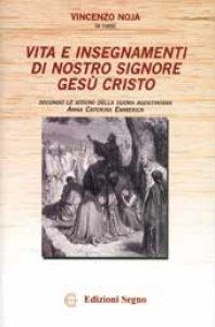 Copertina di 'Vita e insegnamenti di Nostro Signore Gesù Cristo'