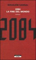2084. La fine del mondo - Sansal Boualem