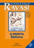Il Profeta Geremia. Cinque conferenze tenute al Centro culturale S. Fedele di Milano - Gianfranco Ravasi